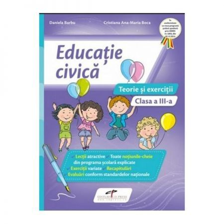 EDUCATIE CIVICA CAIET CL III A.TEORIE SI EXERCITII