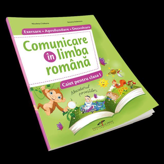COMUNICARE IN LIMBA ROMANA SI DEZVOLTARE PERSONALA. TEORIE SI EXERCITII. CAIET INTERDISCIPLINAR PENT