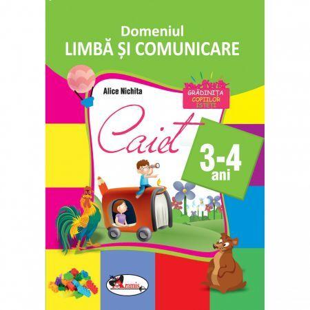 DOMENIUL LIMBA SI COMUNICARE CAIET 3-4 ANI