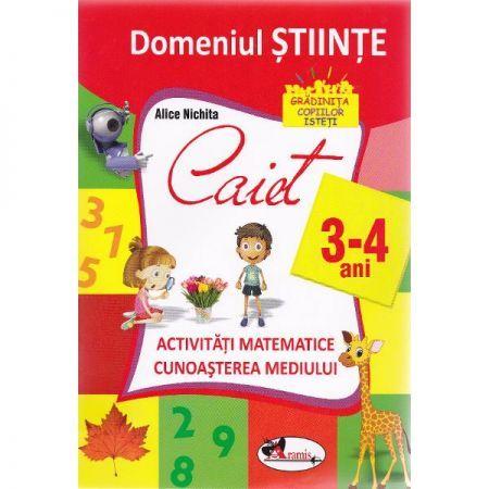DOMENIUL STIINTE CAIET 3-4 ANI (ACT.MATE+CUN. MED)