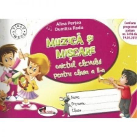 MUZICA SI MISCARE  - CAIET PENTRU CLASA A II-A