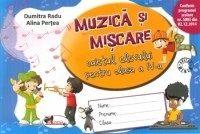 MUZICA SI MISCARE - CAIET CLASA A IV-A