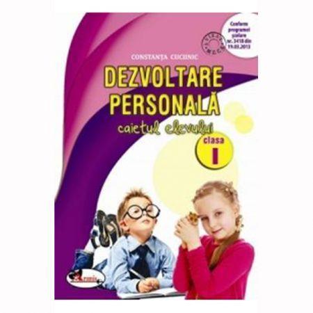 DEZVOLTARE PERSONALA - CAIET PENTRU CLASA I