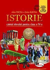 ISTORIE IV. CAIETUL ELEVULUI PERTEA