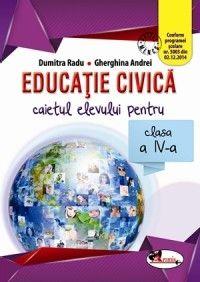 EDUCATIE CIVICA CLS 4. CAIET - RADU/ANDREI