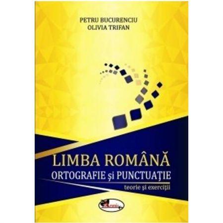 LIMBA ROMANA - ORTOGRAFIE SI PUNCTUATIE CLS. V-VIII