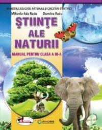 STIINTE ALE NATURII - MANUAL CLASA A III-A RADU