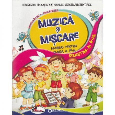 MUZICA SI MISCARE - MANUAL CLASA A III-A