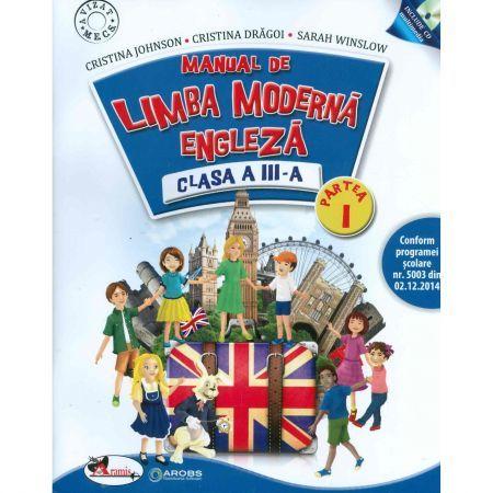MANUAL LIMBA MODERNA ENGLEZA CLASA A III-A PART I+II + SET C.D.