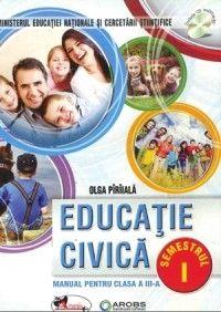 EDUCATIE CIVICA - MANUAL CLASA A III-A PIRIIALA