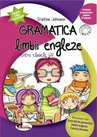 GRAMATICA LIMBII ENGLEZE I-IV