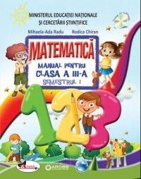 MATEMATICA - MANUAL CLASA A III-A CHIRAN