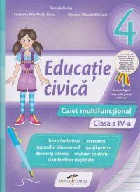 EDUCATIE CIVICA. CAIET MULTIFUNCTIONAL. CLASA A IV-A