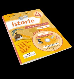 ISTORIE. CAIET MULTIFUNCTIONAL. CLASA A IV-A