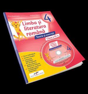 LIMBA SI LITERATURA ROMANA. TEORIE SI EXERCITII. CLASA A IV-A