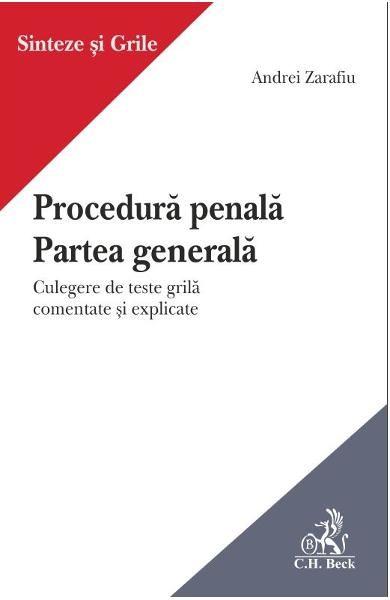 PROCEDURA PENALA PARTEA GENERALA