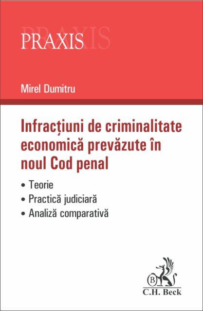 INFRACTIUNI DE CRIMINALITATE ECONOMICA PREVAZUTE IN NCP