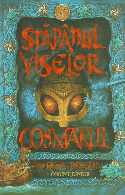 COSMARUL (STAPANUL VISELOR, VOL 2)