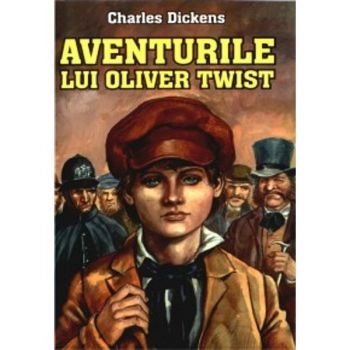 Aventurile lui oliver twist, Charles Dikens