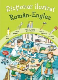DICTIONAR ILUSTRAT ROMAN-ENGLEZ