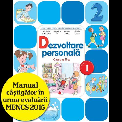 MANUAL DEZVOLTARE PERSONALA. CLASA A II-A, SEMESTRUL I (CONTINE CD)