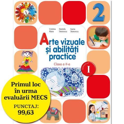 MANUAL ARTE VIZUALE SI ABILITATI PRACTICE. CLASA A II-A, SEMESTRUL I (CONTINE CD)