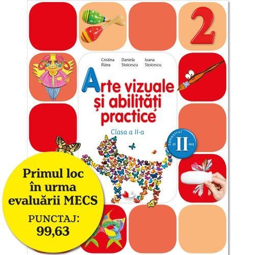 MANUAL ARTE VIZUALE SI ABILITATI PRACTICE. CLASA A II-A, SEMESTRUL II (CONTINE CD)