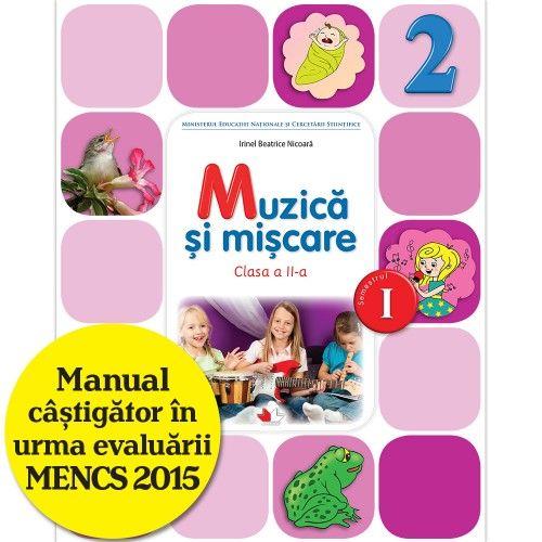 MANUAL MUZICA SI MISCARE. CLASA A II-A, SEMESTRUL I (CONTINE CD)