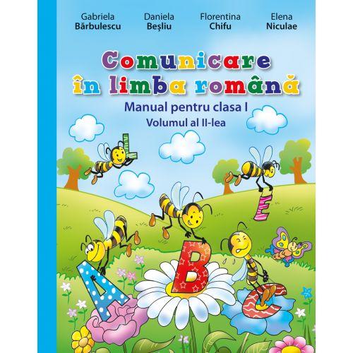 MANUAL COMUNICARE IN LIMBA ROMANA. CLASA I. VOL II