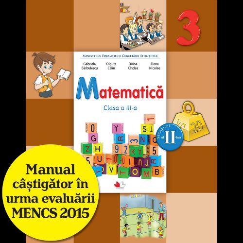 MANUAL MATEMATICA. CLASA A III-A, SEMESTRUL II (CONTINE CD)