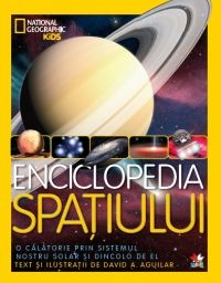 ENCICLOPEDIA SPATIULUI. NATIONAL GEOGRAPHIC