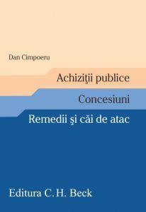 ACHIZITII PUBLICE. CONCESIUNI. REMEDII SI CAI DE ATAC