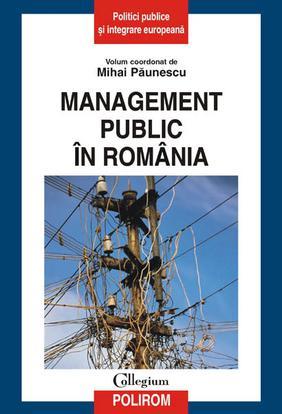 MANAGEMENTUL PUBLIC IN ROMANIA