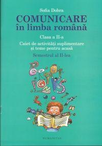 COMUNICARE IN LIMBA ROMANA CLS A II A SEM 2