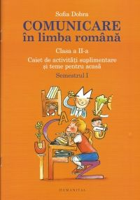 COMUNICARE IN LIMBA ROMANA CLS A II A SEM 1