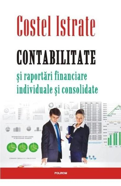 CONTABILITATE SI RAPORTARI FINANCIARE INDIVIDUALE SI CONSOLIDATE
