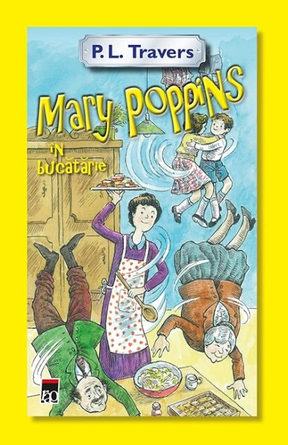 MARY POPPINS IN BUCATARIE