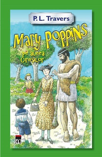 MARY POPPINS SI ALEEA CIRESILOR