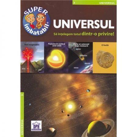 UNIVERSUL - SA INTELEGEM TOTUL DINTR-O PRIVIRE