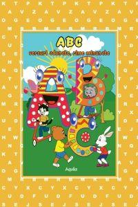 ABC – VERSURI ADUNATE, RIME MINUNATE