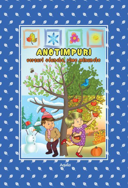 ANOTIMPURI – VERSURI ADUNATE, RIME MINUNATE