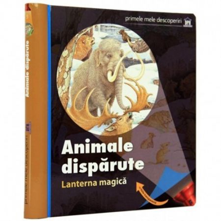 ANIMALE DISPARUTE (CU LANTERNA MAGICA)
