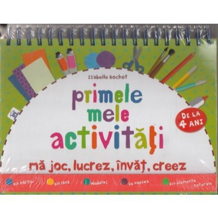 PRIMELE MELE ACTIVITATI - CARTE CU MODELE DE LUCRU