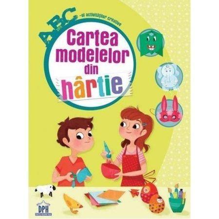 ABC CARTEA MODELELOR  DE HARTIE