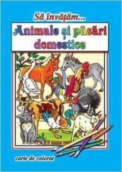 CARTE DE COLORAT A4 - ANIMALE SI PASARI DOMESTICE