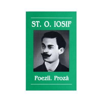 POEZII SI PROZA - ST.O. IOSIF