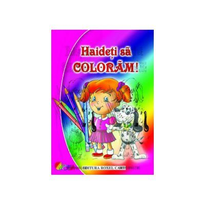 HAIDETI SA COLORAM! - FETITE