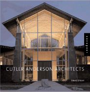 Cutler Anderson, Architects, ***