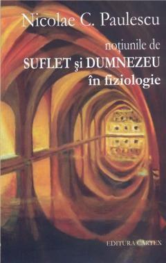 NOTIUNILE DE SUFLET SI DUMNEZEU IN FIZIOLOGIE