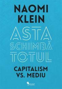 ASTA SCHIMBA TOTUL.CAPITALISM VS. MEDIU
